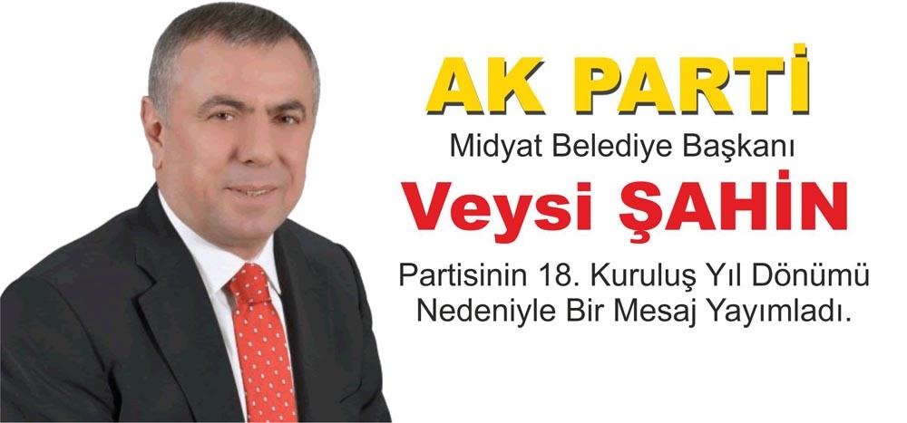 Şahin'den, AK Partinin 18. kuruluş yıl dönümü