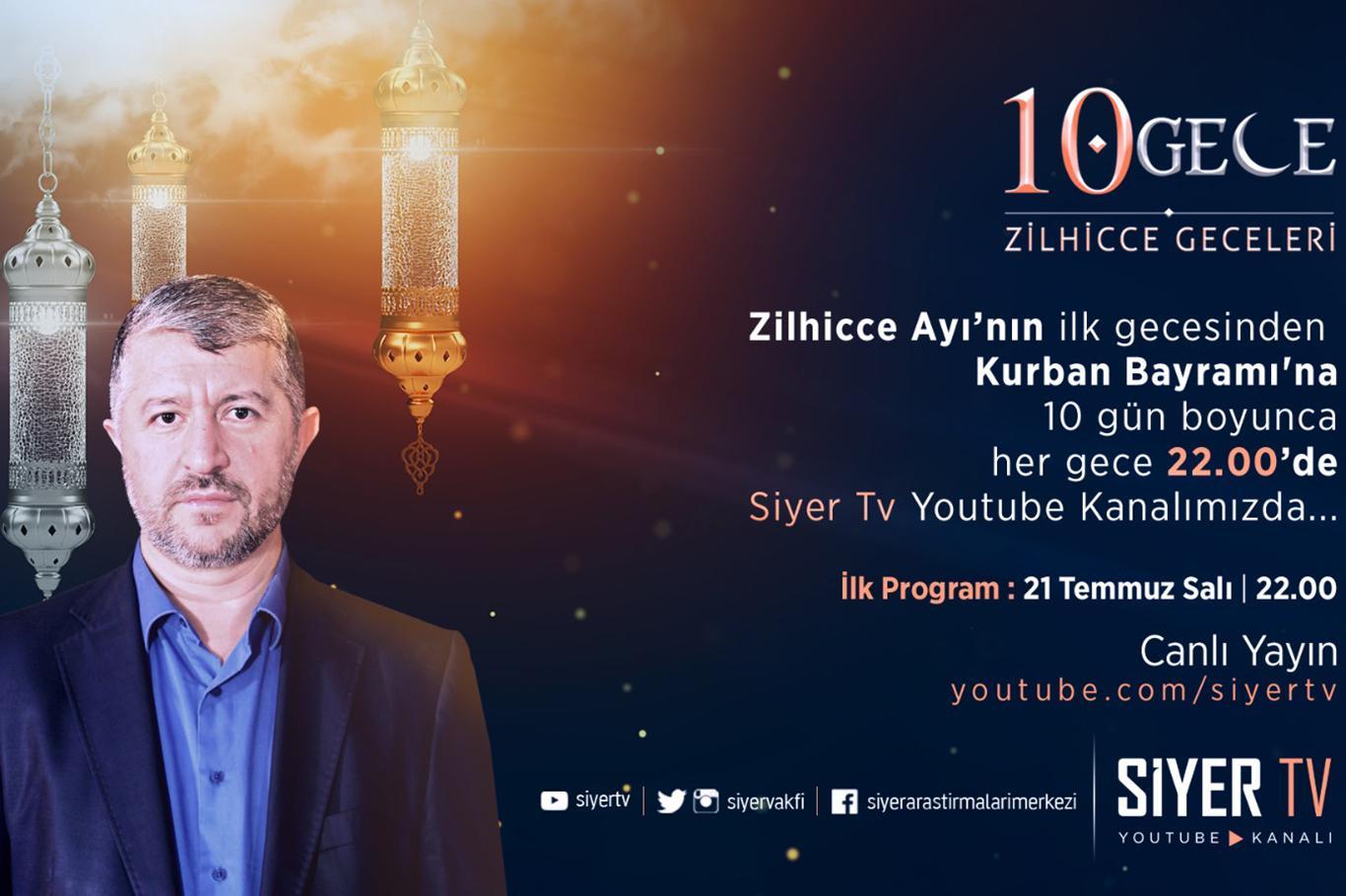 Siyer Vakfı, Zilhicce ayının ilk 10 gününün önemini anlatan program dizisi başlatıyor